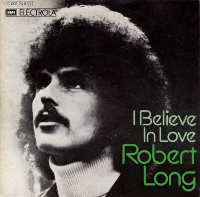 "Robert Long – ""I Believe In Love"" German single cover"