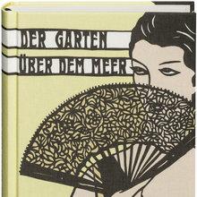 <cite>Der Garten über dem Meer</cite> by Mercè Rodoreda (Büchergilde Gutenberg)