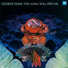 George Duke – <cite>The Aura Will Prevail</cite> album art