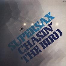 Supersax – <cite>Chasin' The Bird</cite> album art