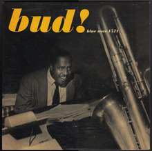 <cite>Bud! – The Amazing Bud Powell, Vol. 3</cite>