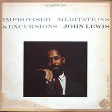 John Lewis – <cite>Improvised Meditations &amp; Excursions</cite> album art