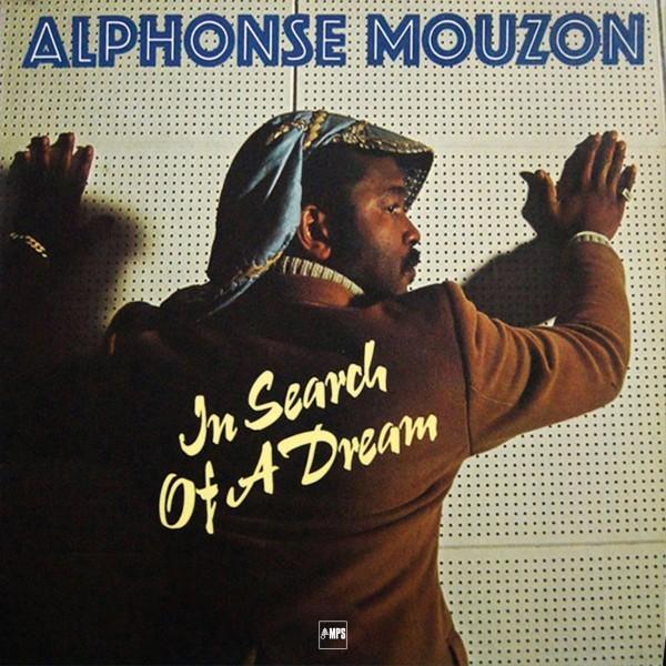 Alphonse Mouzon – In Search Of A Dream album art 2