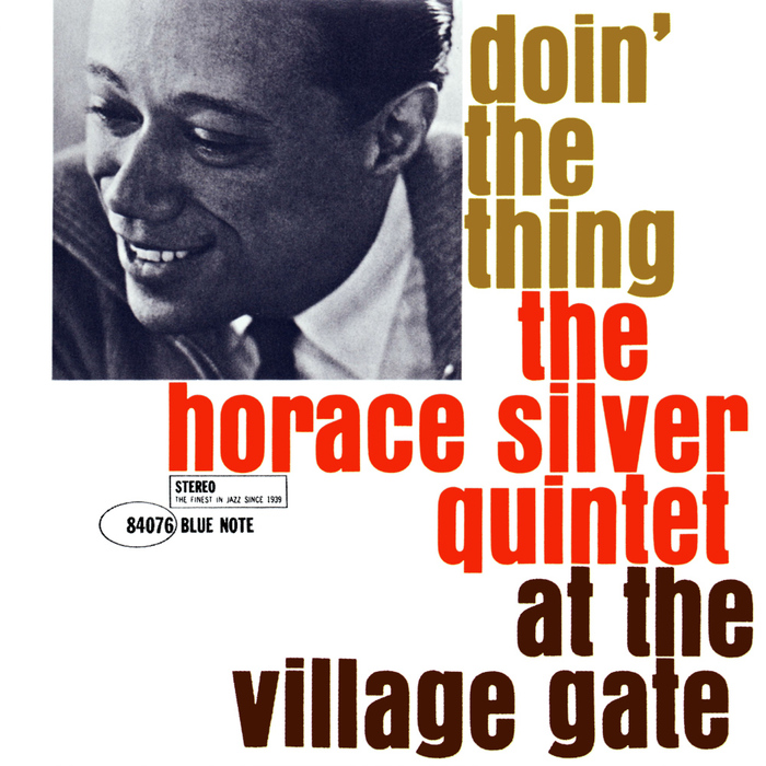The Horace Silver Quintet – Doin' the Thing At The Village Gate album art