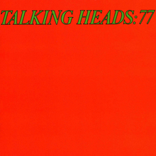 <cite>77</cite> and <cite>Psycho Killer/Pulled </cite>EP by Talking Heads