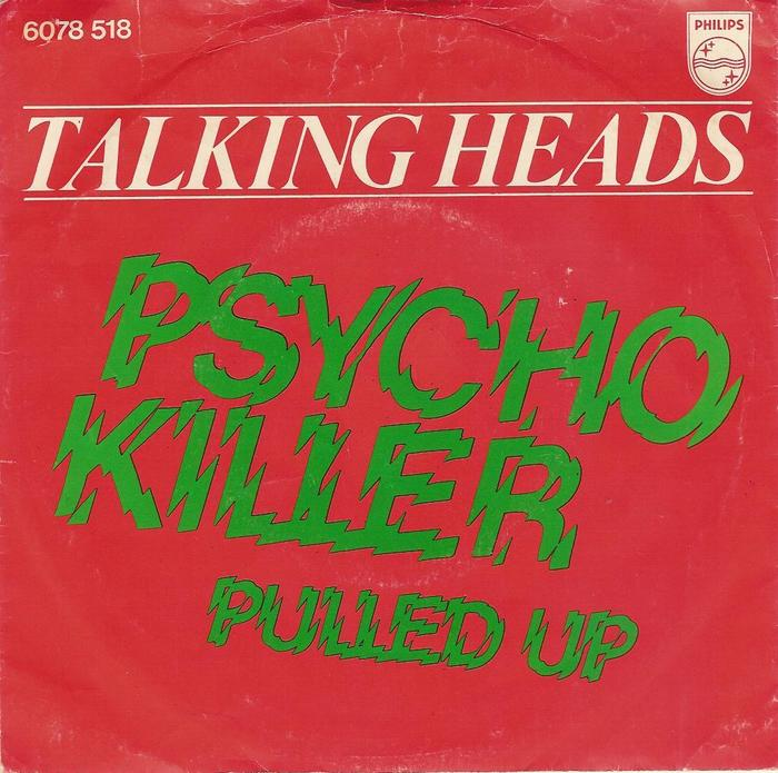 77 and Psycho Killer/Pulled EP by Talking Heads 4
