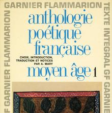 Garnier-Flammarion 153: <cite>Anthologie poétique française</cite>, Vol. 1 &amp; 2