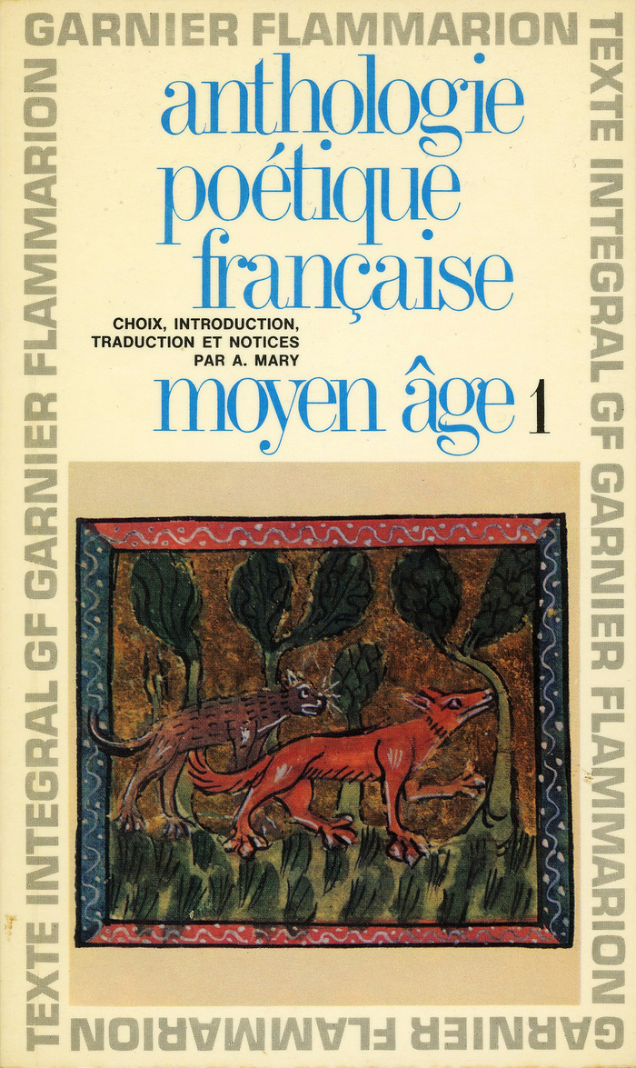 Garnier-Flammarion 153: Anthologie poétique française, Vol. 1 & 2 1