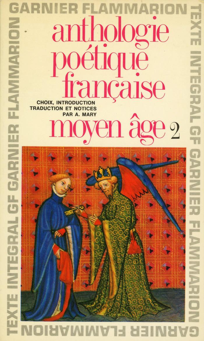 Garnier-Flammarion 153: Anthologie poétique française, Vol. 1 & 2 2