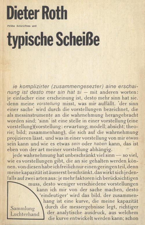 DieterRoth:Frühe Schriften und typische Scheiße,1973