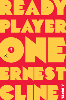 <cite>Ready Player One</cite> by Ernest Cline, Random House