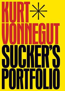 <cite>Sucker's Portfolio</cite> by Kurt Vonnegut