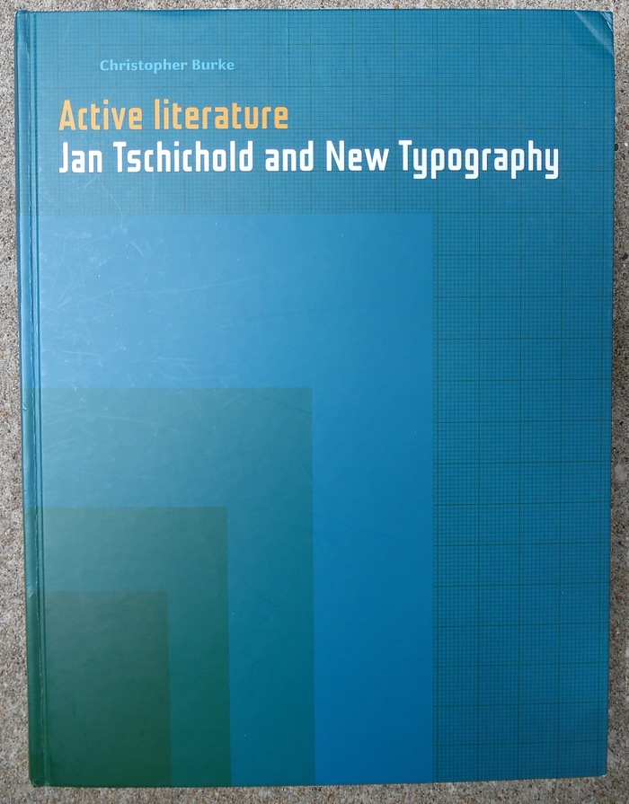 Active Literature: Jan Tschichold and New Typography by Christopher Burke 1