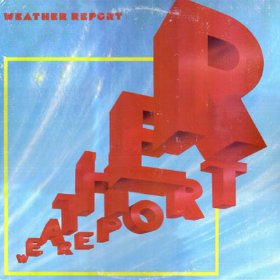 Weather Report by Weather Report 1