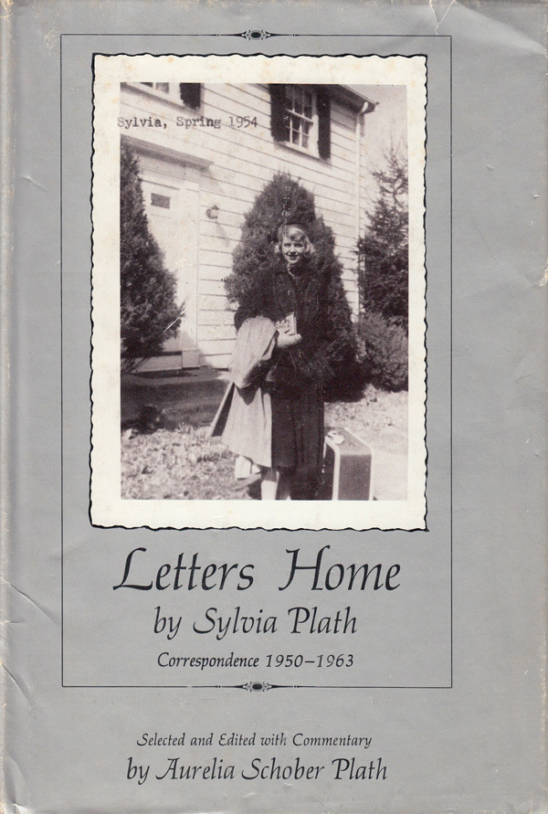 Letters Home by Sylvia Plath, Harper & Row 1