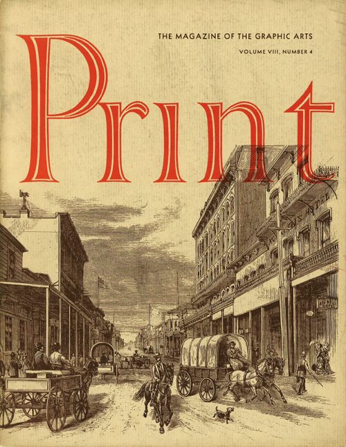 Print VIII:4 (1954). Cover from Frank Leslie's Illustrated Newspaper. This handlettered nameplate also appears on other issues of volume VIII, incl. 1 and 6.