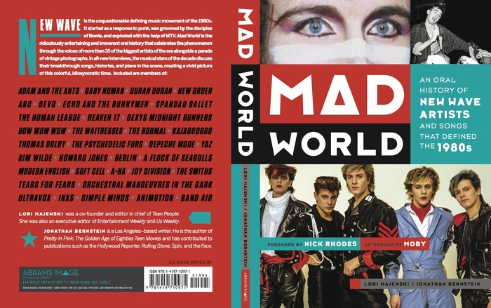 Mad World: An Oral History of New Wave Artists and Songs that Defined the 1980s 2