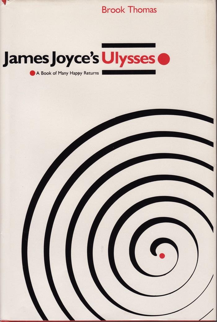 James Joyce's Ulyssesby Brook Thomas 1