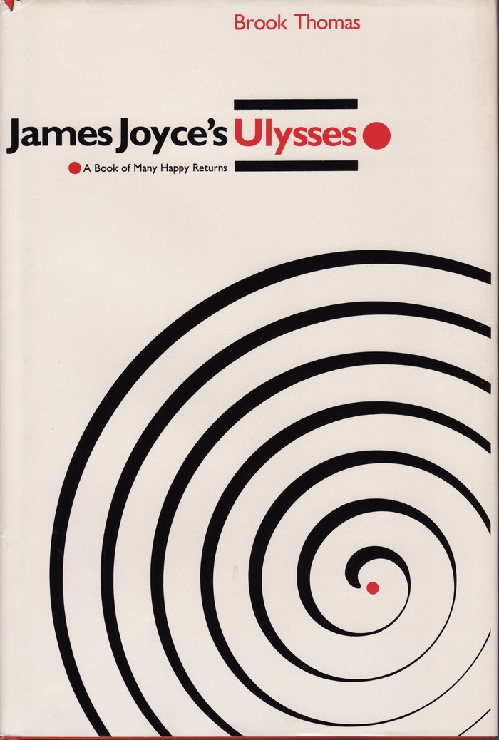 James Joyce's Ulysses by Brook Thomas 1