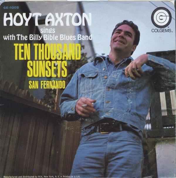 "Hoyt Axton – ""San Fernando"" / ""Ten Thousand Sunsets"" single cover 2"