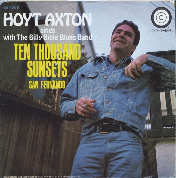 San Fernando / Ten Thousand Sunsets by Hoyt Axton 2