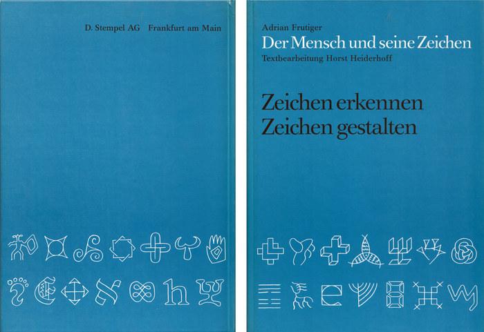 Der Mensch und seine Zeichen by Adrian Frutiger 1