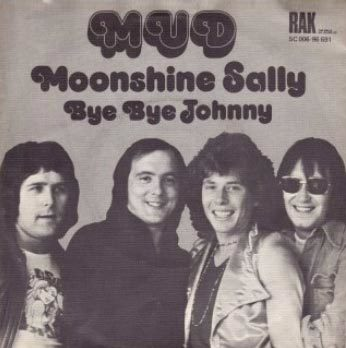"""Moonshine Sally"" / ""Bye Bye Johnny"" – Mud 2"