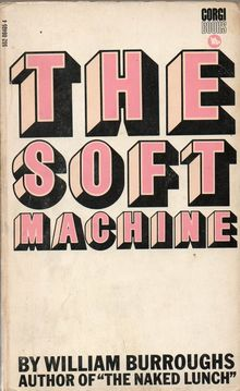 <cite>The Soft Machine</cite> by William Burroughs, Corgi Books
