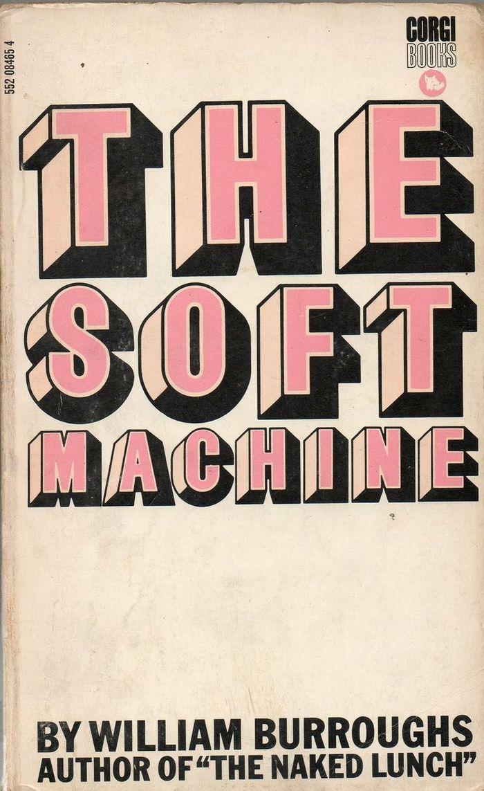 The Soft Machine by William Burroughs (Corgi Books)