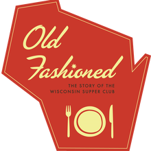 "<cite>Old Fashioned: The Story of the Wisconsin </cite><cite>Supper</cite><span class=""nbsp""></span><cite>Club</cite>"