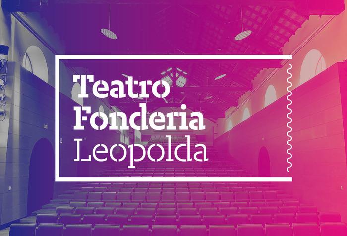 Teatro Fonderia Leopolda 4