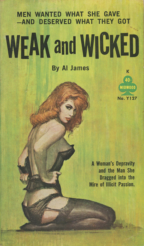 Weak and Wicked by Al James