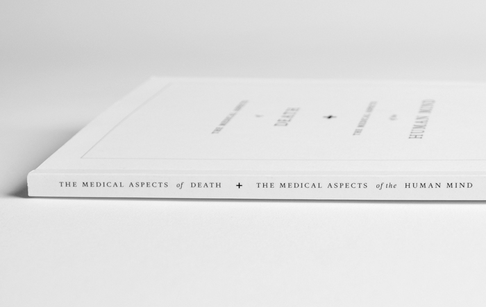 The Medical Aspects of Death, and the Medical Aspects of the Human Mind, Second Edition 2