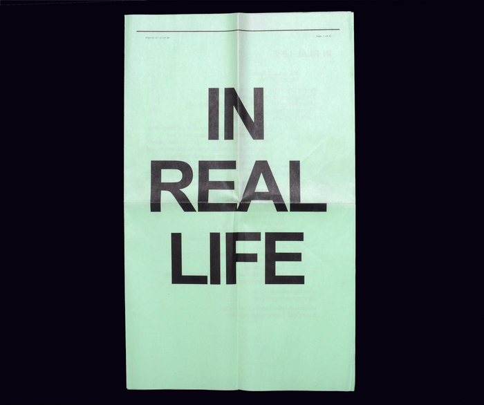 In Real Life newsprint / website 1