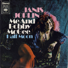 <cite>Me And Bobby McGee / Half Moon </cite>by Janis Joplin (NL release)