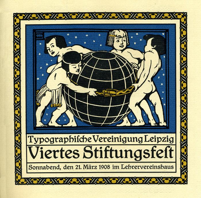 Typographische Vereinigung Leipzig, Viertes Stiftungsfest 1908 Sonnabend, den 21. März 1908 im Lehrervereinshaus