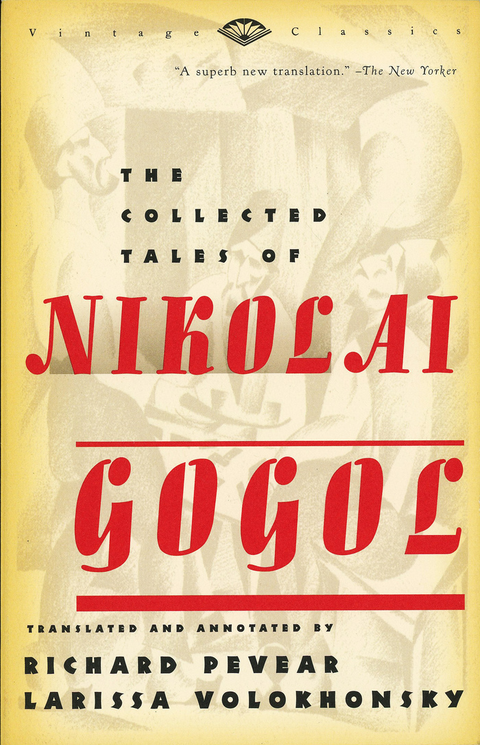 The Collected Tales of Nikolaï Gogol, Vintage Books