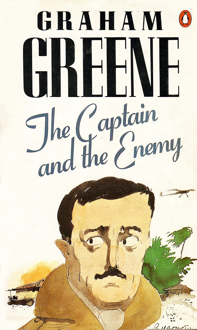 The Captain and the Enemy by Graham Greene 1