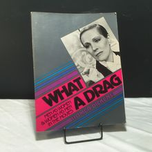 <cite>What a Drag</cite> by Homer Dickens