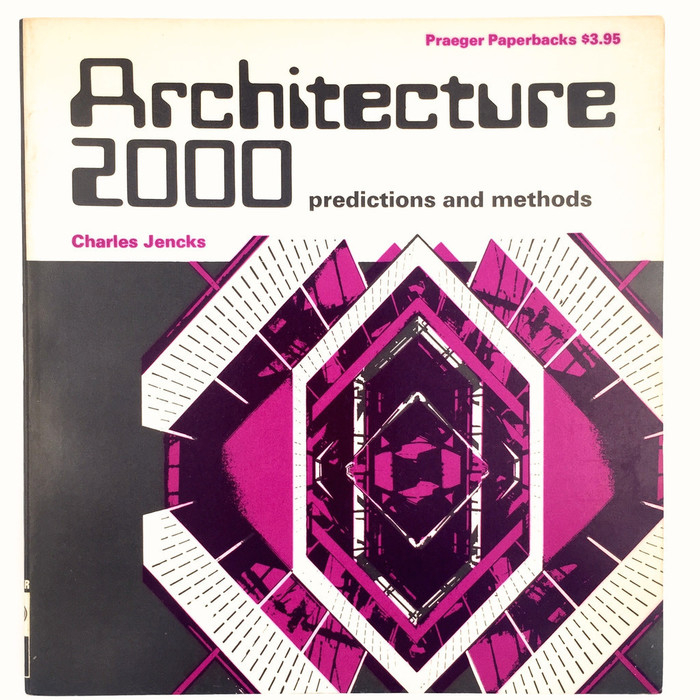 Architecture 2000: Predictions and Methods 1