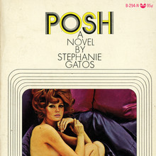 <cite>Posh</cite> by Stephanie Gatos
