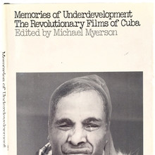 <cite>Memories of Underdevelopment: The Revolutionary Films of Cuba</cite>