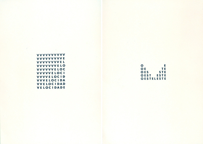 VELOCIDADE, published in Anthology of Concrete Poetry, 1968.