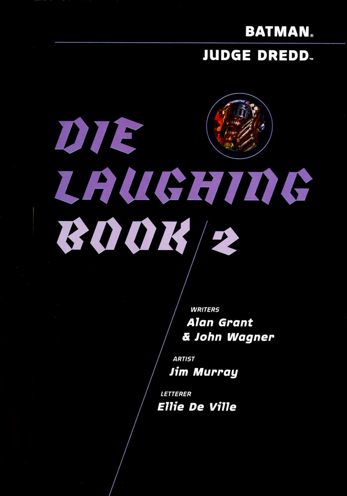 Batman and Judge Dredd: Die Laughing 6