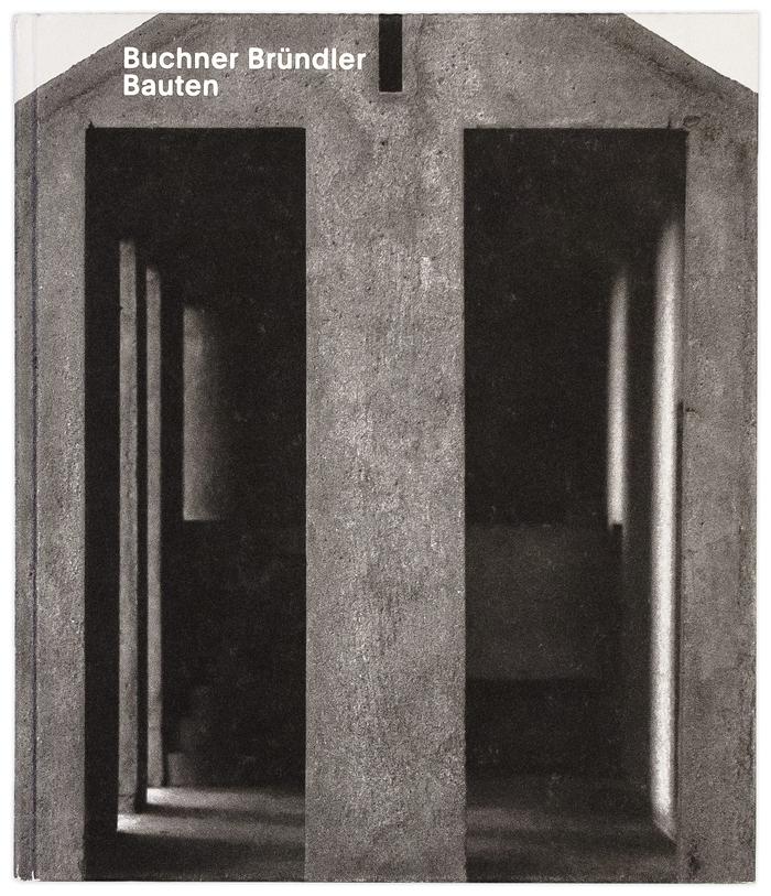 Buchner Bründler Bauten 1