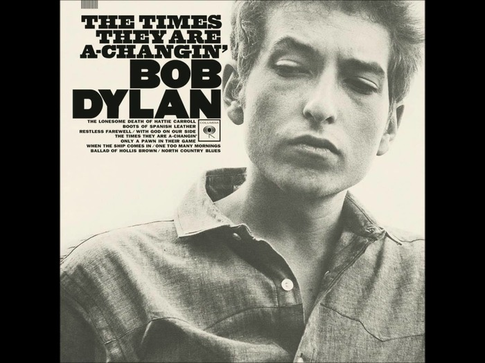 The Times They Are A-changin' by Bob Dylan 1
