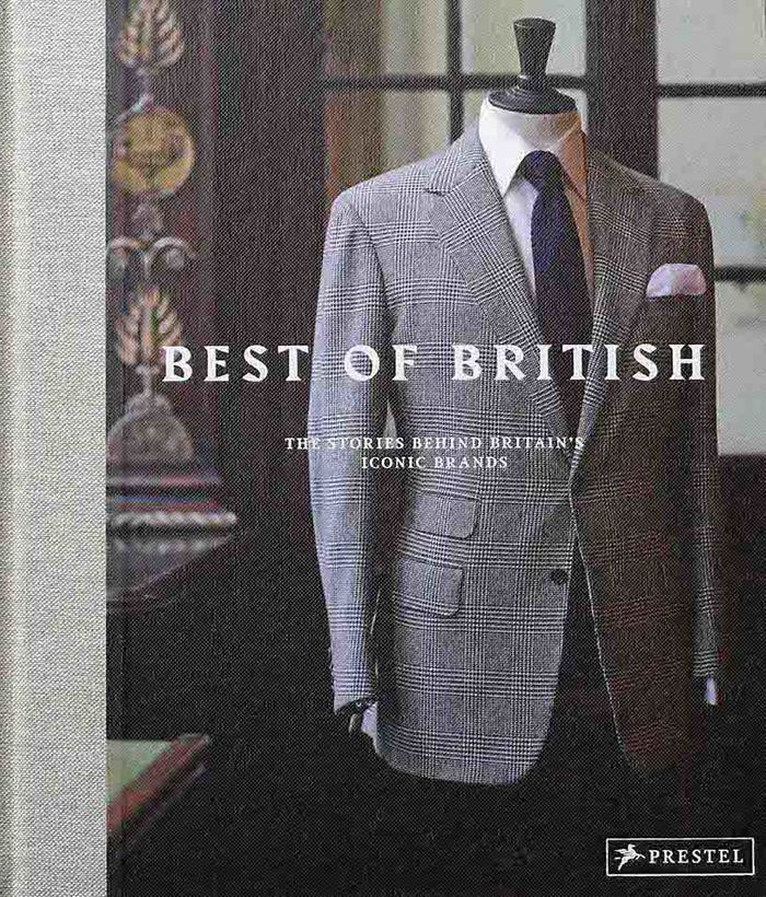 Best of British: The Stories Behind Britain's Iconic Brands 1