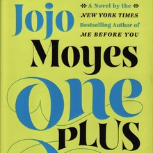 <cite>One Plus One</cite> by Jojo Moyes, hardback edition