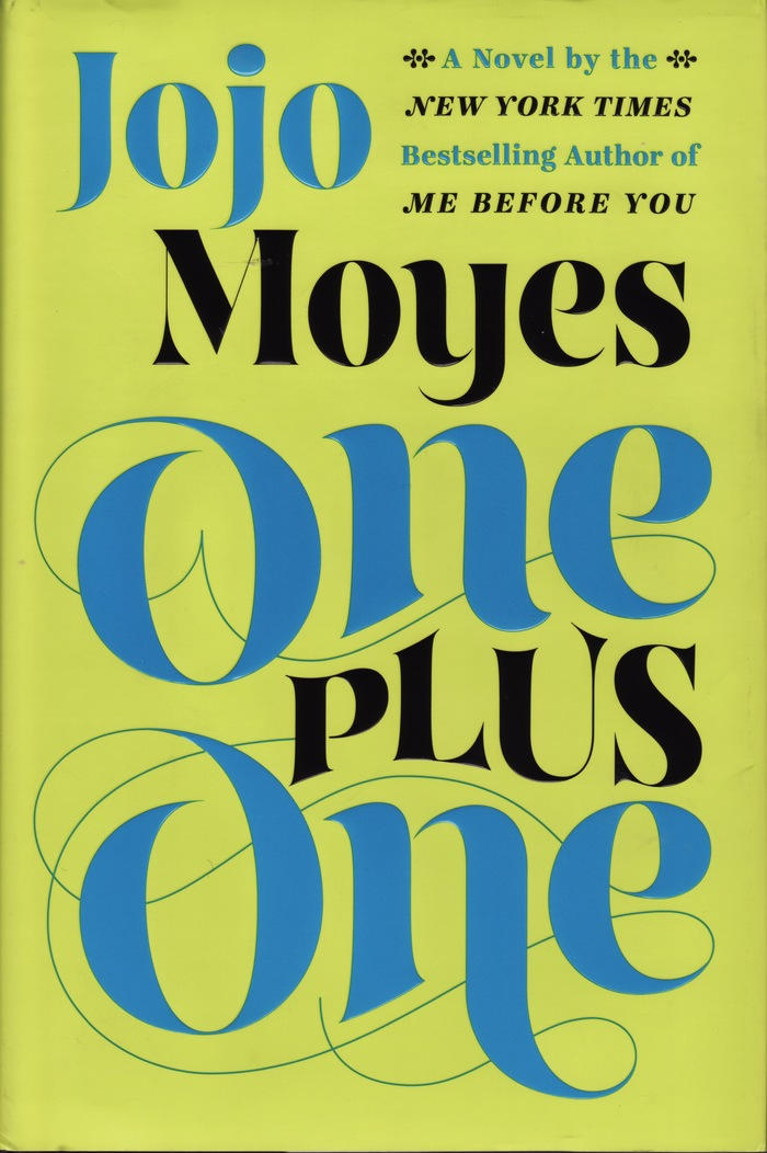 One Plus One by Jojo Moyes, hardback edition