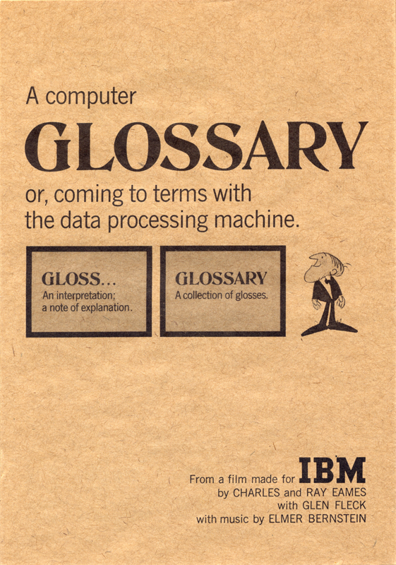 A Computer Glossary, or, coming to terms with the data processing machine 1